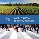 2011 World Retail Banking Report