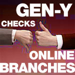 Checks Die While Online Thrives, But Gen-Y Still Use Branches