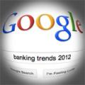 google_banking_trends