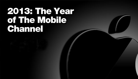 2013_year_of_the_mobile_channel