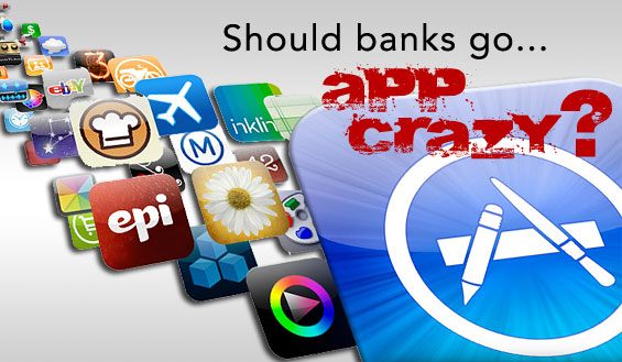 Beyond Mobile Banking: Building New Consumer Apps