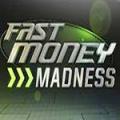 fast_money_madness