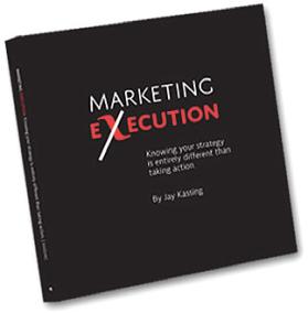 marketing_execution_jay_kassing