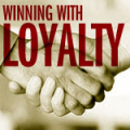 winning_with_loyalty