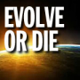 evolve_or_die