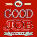 good_job_keep_it_up
