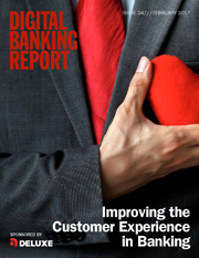 Improving CX in Banking Digital Banking Report