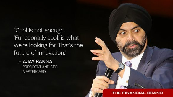 Ajay Banga quote cool is not enough