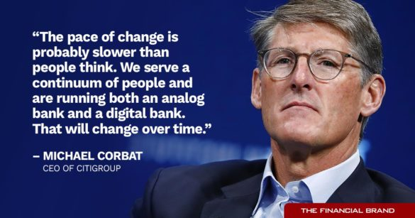 Michael Corbat pace of change quote