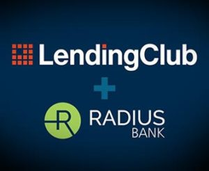 Article Image: LendingClub and Radius Merger: First of Many Fintech + Bank Deals