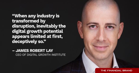 James Robert Lay digital growth potential quote