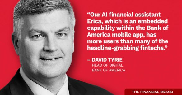David Tyrie AI financial assistant Erica quote