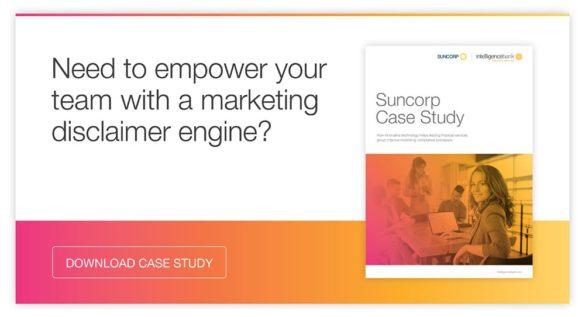 Suncorp case study marketing disclaimer engine