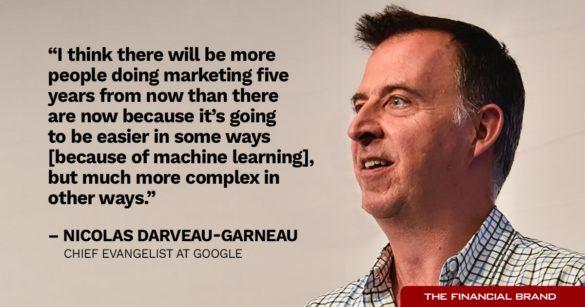 Nicolas Darveau-Garneau more people marketing in five years quote