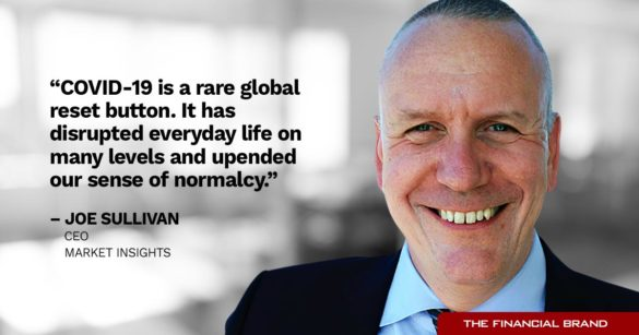 Joe Sullivan banks COVID is a rare global reset button quote