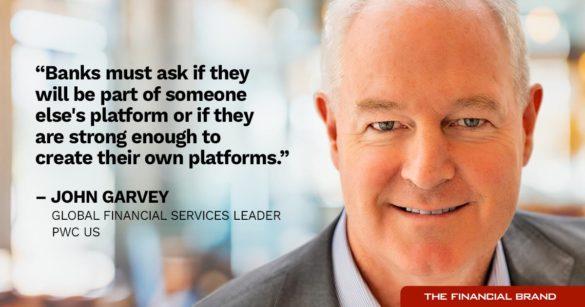 John Garvey banks strong enough to create platforms quote