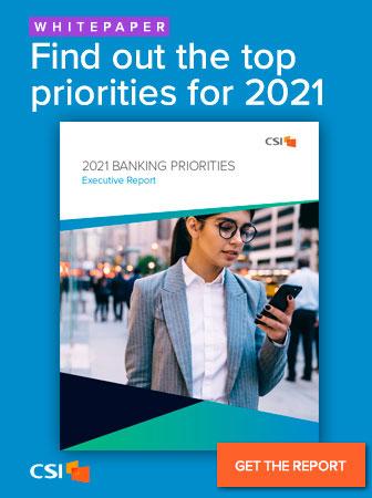 CSI | 2021 Banking Priorities