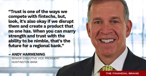 Andy Hermening trust fintech compete future for regional bank quote