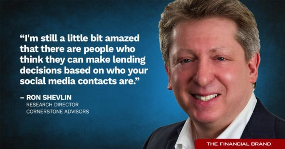 Ron Shevlin lending decisions based on social media contacts quote