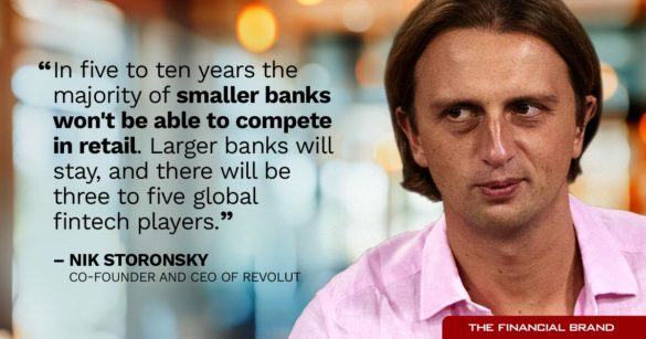 Nik Storonsky majority of smaller banks won't be able to compete in retail quote