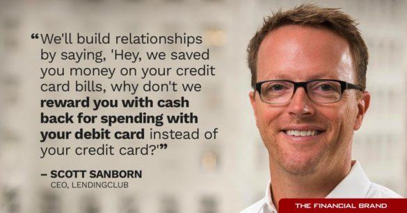 Scott Sanborn, We Build Relationships By Rewarding Cash Back For Debit Usage Quote