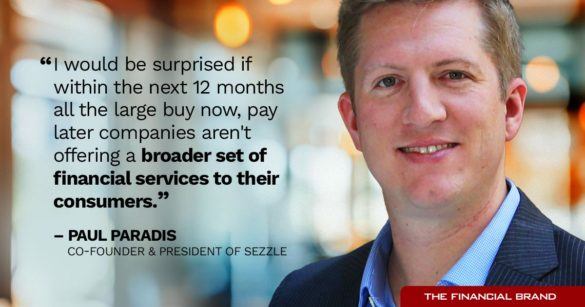Paul Paradis large buy now pay later companies offering financial services quote