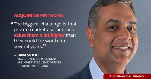 Sam Sidhu problem with aquiring fintechs overvalued quote