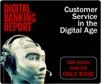 Digital Banking Report | Customer Service in the Digital Age