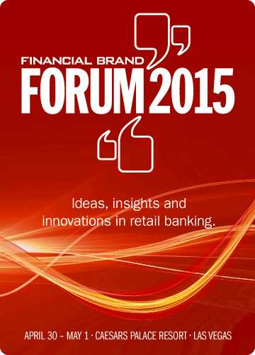 The Financial Brand Forum 2015