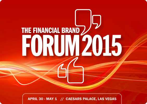 Financial Brand Forum 2015