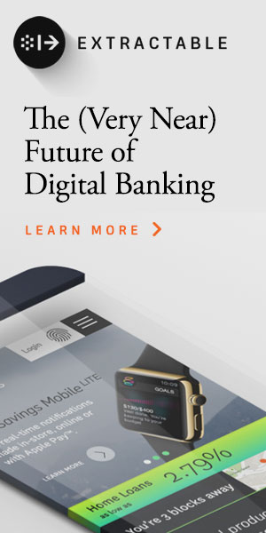 Extractable | The (Very Near) Future of Digital Banking
