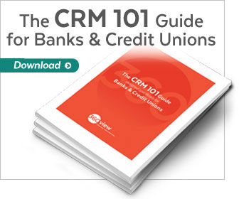 360 View | CRM 101 for Banks and Credit Unions