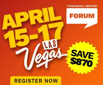 The Financial Brand Forum 2019 | April 15-17 | Las Vegas