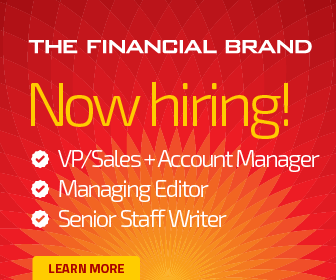 The Financial Brand | Now Hiring