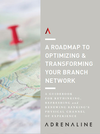 Adrenaline | Optimizing & Transforming Your Branch Network
