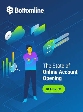 Bottomline | The State of Online Account Opening