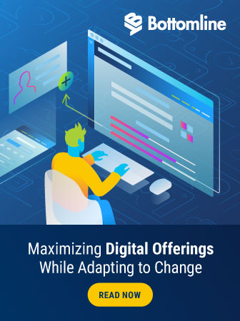 Bottomline | Maximizing Digital Offerings While Adapting to Change