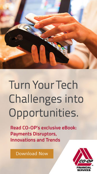 CO-OP Financial | eBook: Payments Disruptors, Innovations & Trends