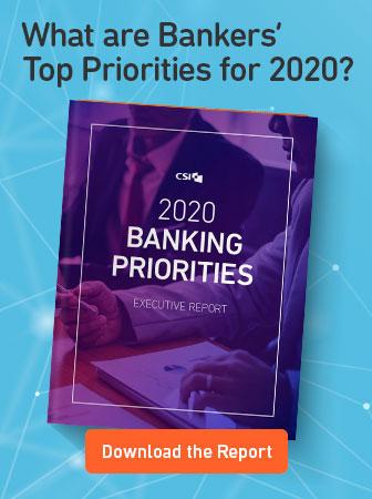 CSI | 2020 Banking Priorities
