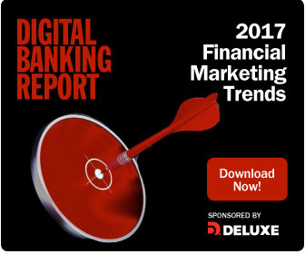 Digital Banking Report | 2017 Marketing Trends