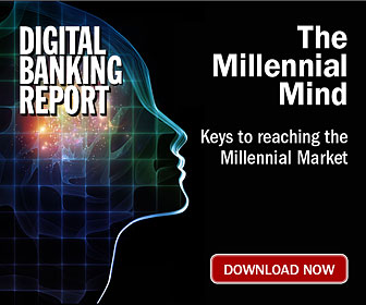 Digital Banking Report | Inside the Mind of Millennials
