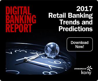 Digital Banking Report | 2017 Trends & Predictions