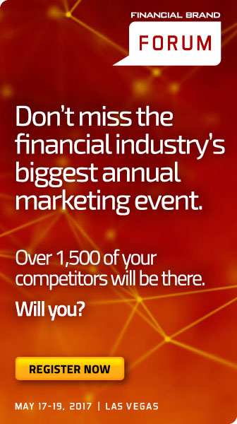The Financial Brand Forum 2017 | May 17-19 | Las Vegas