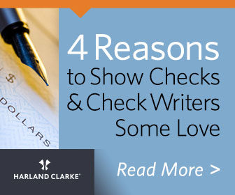 Harland | 4 Reasons to Show Checks and Check Writers Some Love