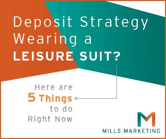 Mills Marketing | Five Deposit Strategies
