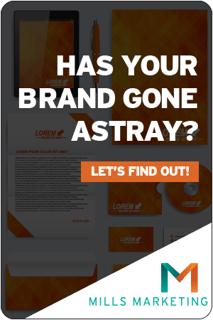 Mills Marketing | Has Your Brand Gone Astray?