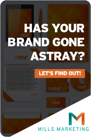 Mills Marketing | 3 Signs Your Brand Has Gone Astray
