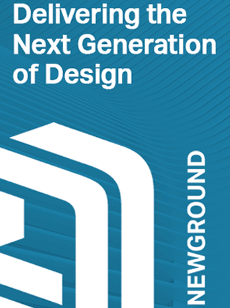 Newground | Delivering the Next Generation of Design