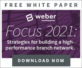 Weber Marketing Group | Focus 2021: Strategies for Building a High-Performance Branch Network
